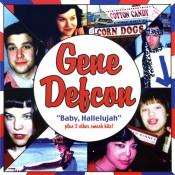 Gene Defcon – Baby Hallelujah! (7″)