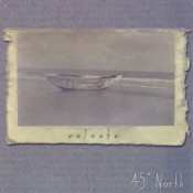 Volante – 45° North (LP w/CD)