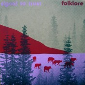 Signal To Trust – Folklore (CD, LP)