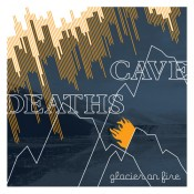 Cave Deaths – Glacier On Fire (CD)