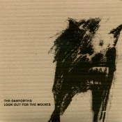 The Danforths – Lookout For The Wolves (CD)