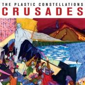 The Plastic Constellations – Crusades (LP)