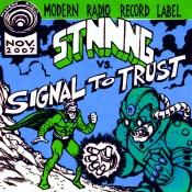 "STNNNG / Signal To Trust split (""7)"