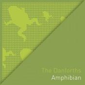 The Danforths – Amphibian (CD)