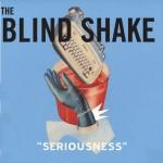BlindShake_seriousness