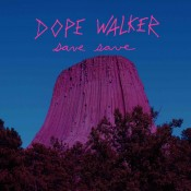 Dope Walker – Save Save (LP)