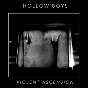 Hollow Boys – Violent Ascension EP (digital)