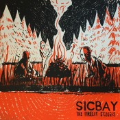 Sicbay – The Firelit S'Coughs (LP)