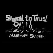 Signal To Trust – Albatross Sessions (Cass/Digital)
