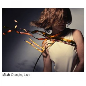 mirahchanging light